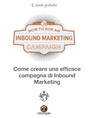Come creare una efficace campagna di Inbound Marketing