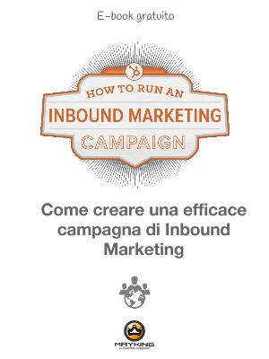 Come creare una efficace campagna di Inbound Marketing